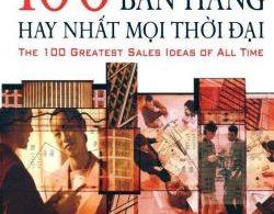 100 Ý Tưởng Bán Hàng Hay Nhất Mọi Thời Đại PDF/Ebook/EPub/Mobi