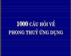 1000 Câu Hỏi Về Phong Thủy Ứng Dụng PDF/Ebook