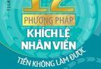 12 Phương Pháp Khích Lệ Nhân Viên Tiền Không Làm Được PDF/Ebook