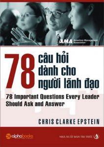 Sách 78 Câu Hỏi Về Nhà Lãnh Đạo PDF/Ebook/Epub/Mobi