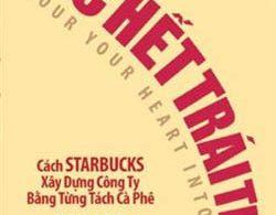 Sách Cách Starbucks Xây Dựng Công Ty Bằng Từng Tách Cà Phê Ebook
