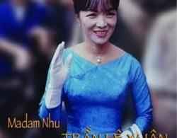 Sách Madam Nhu Trần Lệ Xuân - Quyền Lực Bà Rồng Ebook/PDF
