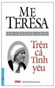 Sách Mẹ Teresa - Trên Cả Tình Yêu PDF/Ebook