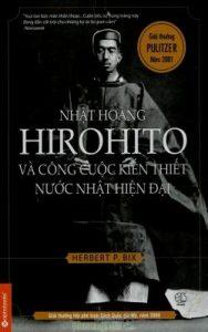 Sách Nhật Hoàng Hirohito Và Công Cuộc Kiến Thiết Nước Nhật Hiện Đại