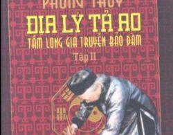 Phong Thủy Địa Lý Tả Ao Tập 2 : Tầm Long Gia Truyền Bảo Đàm PDF/Ebook