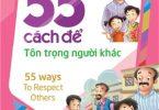 55 Cách Để Tôn Trọng Người Khác PDF/Ebook/Epub/Mobi