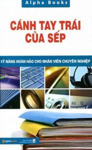 Cánh Tay Trái Của Sếp PDF/Ebook/Epub/Mobi