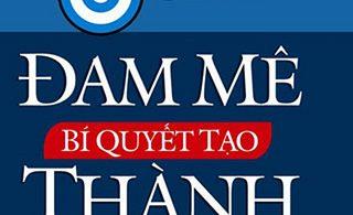 Đam Mê Bí Quyết Tạo Thành Công PDF/Ebook/Epub/Mobi