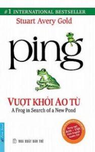 Ping - Vượt Khỏi Ao Tù PDF/Ebook/Epub/Mobi