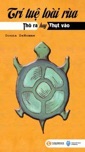 Trí Tuệ Loài Rùa-Sức Mạnh Đến Từ Nội Tại PDF/Ebook/Epub/Mo