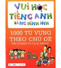 Sách 1000 Từ Vựng Tiếng Anh Bằng Hình Ảnh (Lớp 1 Đến Lớp 5) Ebook