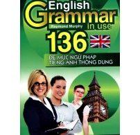 Sách English Grammar In Use - 136 Đề Mục Ngữ Pháp Tiếng Anh PDF/Ebook
