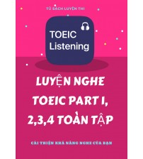 Luyen-nghe-Toeic-cuc-chat-part-1-2-3-4-ebook-audio-key-202x224