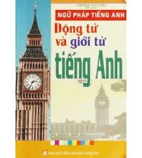 Sách Ngữ Pháp Tiếng Anh - Động Từ Và Giới Từ Tiếng Anh PDF/Ebook