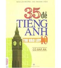 35-de-tieng-anh-thi-vao-lop-10-co-dap-an-202x224