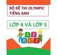 Bộ Đề Thi Olympic Tiếng Anh Lớp 4 Và Lớp 5