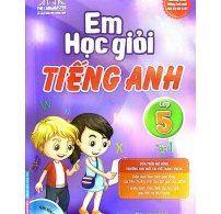 Sách Em Học Giỏi Tiếng Anh Lớp 5 Bản Đẹp