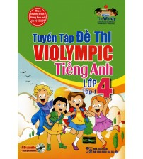 Tuyển Tập Đề Thi Violympic Tiếng Anh Lớp 4 Tập 1